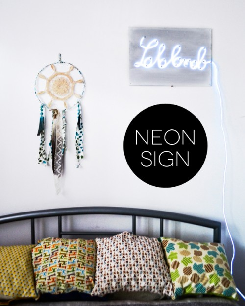 Diy Neon Sign To Create An Atmosphere