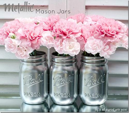 silver mason jar vases (via itallstartedwithpaint)