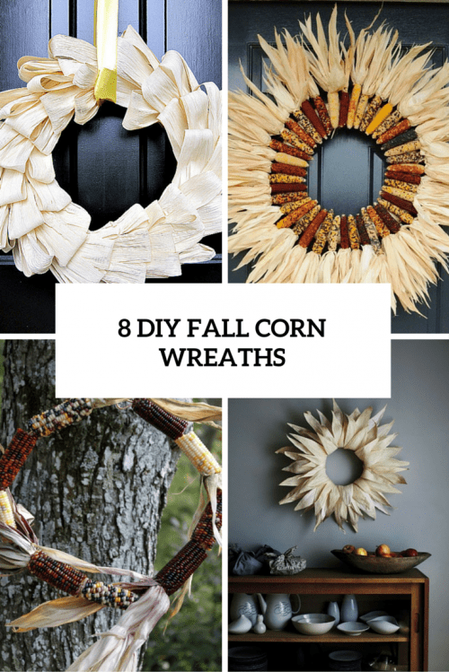8 DIY Corn Wreaths For Fall And Thanksgiving Decor