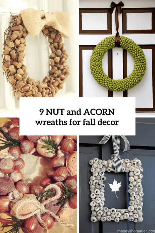 9 DIY Nut And Acorn Wreaths For Fall And Thanksgiving Decor