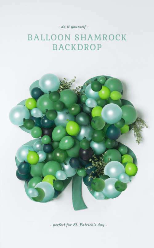 balloon shamrock backdrop (via thehousethatlarsbuilt)