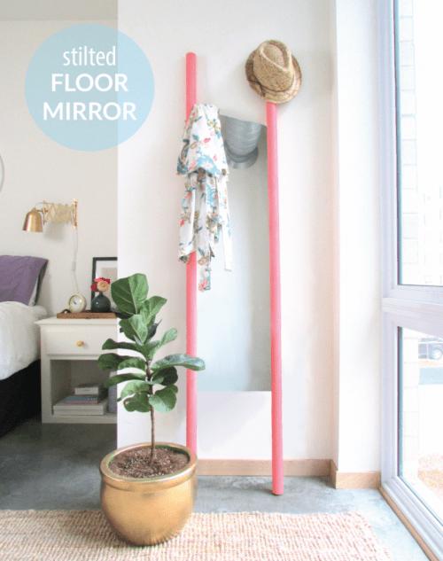 Super Easy And Cute Stilted DIY Floor Mirror